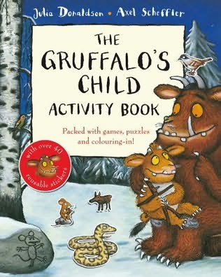 book cover of The Gruffalo\'s Child Activity Book