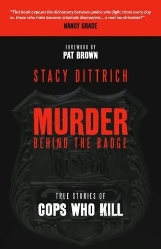 book cover of Murder Behind the Badge