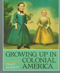book cover of Growing Up in Colonial America