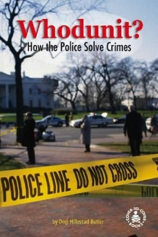 book cover of Whodunit? How the Police Solve Crimes