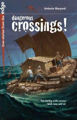 book cover of Dangerous Crossings!