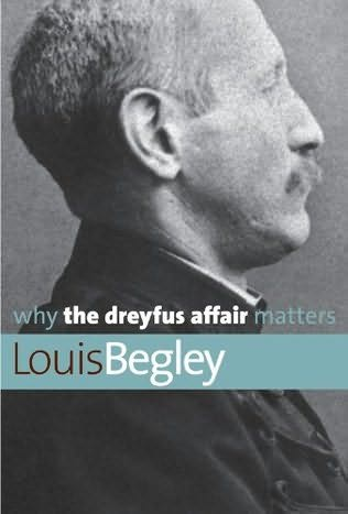 book cover of Why the Dreyfus Affair Matters