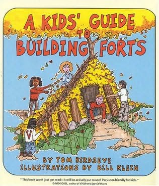 book cover of A Kids\' Guide to Building Forts