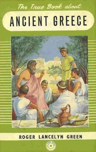 book cover of The True Book about Ancient Greece