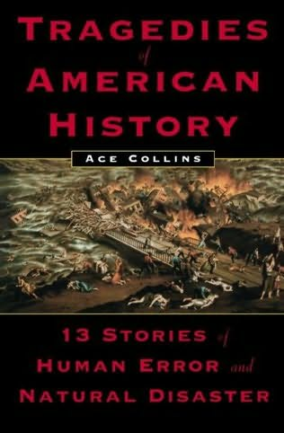 book cover of Tragedies of American History