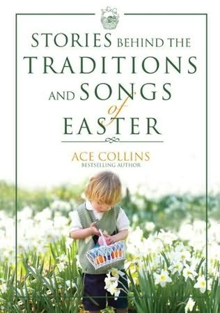 book cover of Stories Behind the Traditions and Songs of Easter