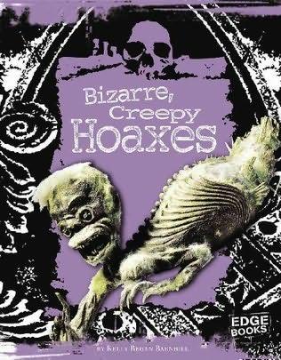 book cover of Bizarre, Creepy Hoaxes