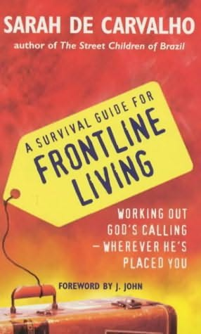 book cover of A Survival Guide for Frontline Living