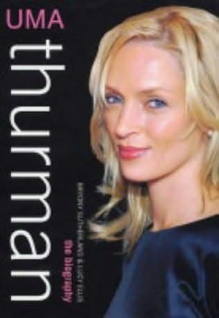 book cover of Uma Thurman: The Biography