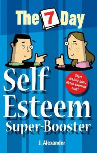 book cover of Seven Day Self Esteem Super Booster