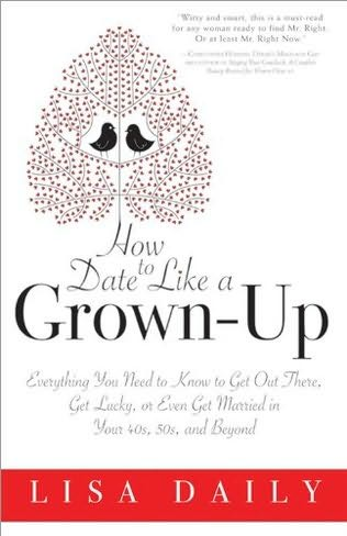 book cover of How to Date Like a Grown-Up