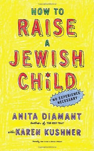 book cover of How to Raise a Jewish Child