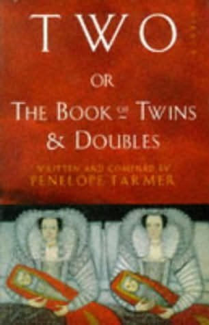 book cover of Two Or the Book of Twins and Doubles