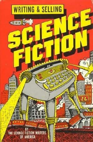 book cover of Writing and Selling Science Fiction