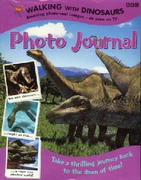 book cover of Walking with Dinosaurs: Photo Journal