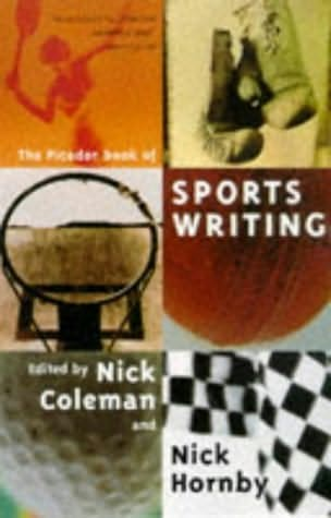 book cover of The Picador Book of Sportswriting
