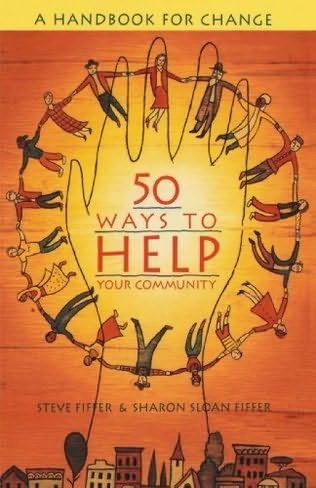 book cover of 50 Ways to Help Your Community